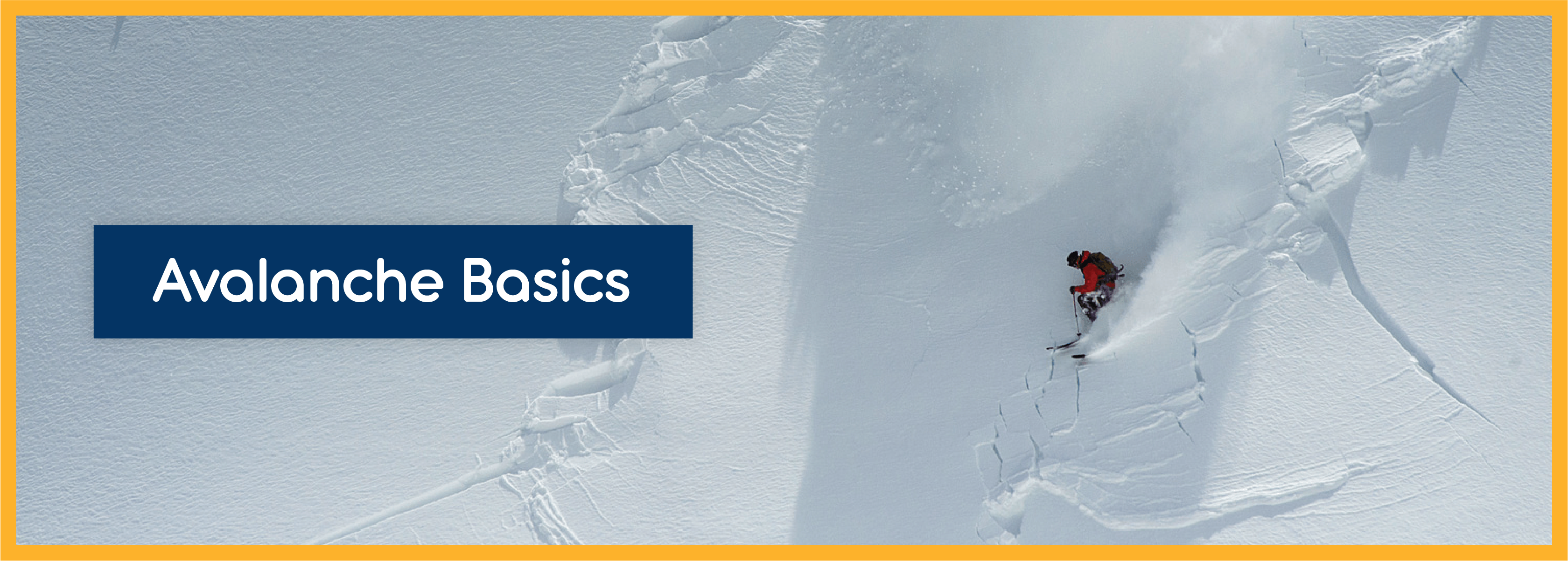 Snowsafe Avalanche Basics - Snowsafe Avalanche Safety Centre